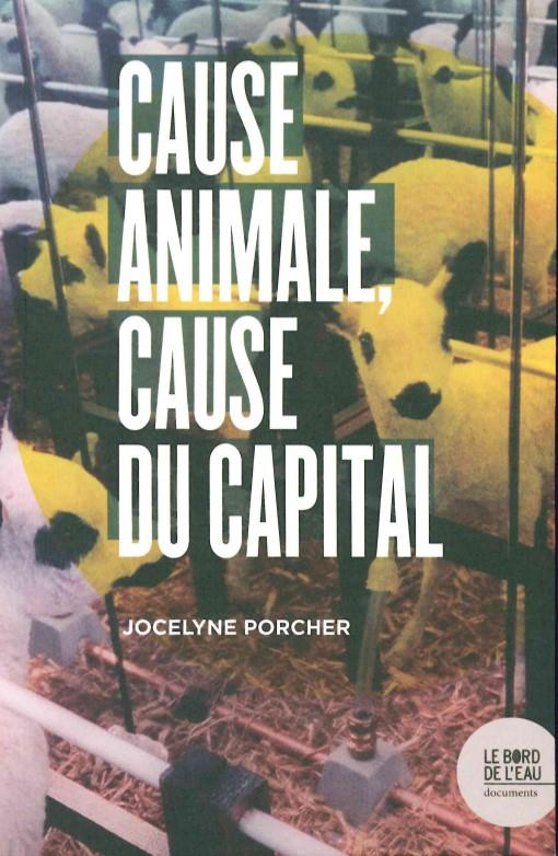 CAUSE ANIMALE, CAUSE DU CAPITA